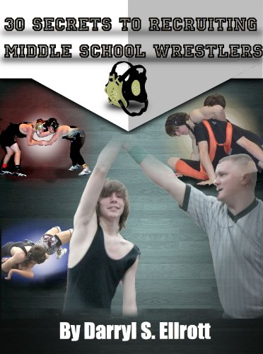 30 Secrets to Recruiting Middle School Wrestlers (The Middle School Way Book 1) (English Edition) (Kelly Kelly Wrestler)
