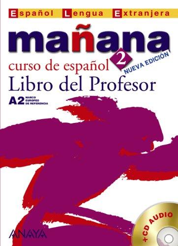 Nuevo Sueña: Mañana 2. Libro del Profesor A2 (Métodos - Mañana - Mañana 2 Nivel Medio - Libro Del Profesor)