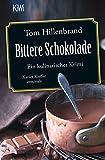 Bittere Schokolade: Ein kulinarischer Krimi Xavier Kieffer ermittelt (Die Xavier-Kieffer-Krimis)