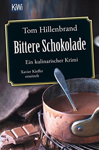 Buchseite und Rezensionen zu 'Bittere Schokolade' von Tom Hillenbrand