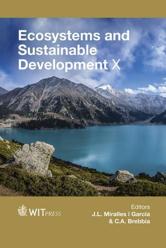 Ecosystems and Sustainable Development X (WIT Transactions on Ecology and the Environment)