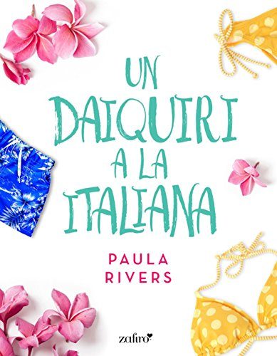 Un daiquiri a la italiana por Paula Rivers
