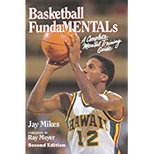Basketball Fundamentals: A Complete Mental Training Guide (English Edition)