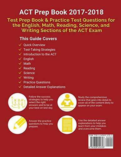 ACT Prep Book 2017 2018 Test Practice Questions For The English Math Reading Science And Writing Sections Of Exam By
