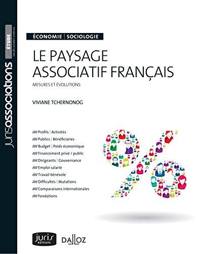 Le paysage associatif français - 2e éd. par Viviane Tchernonog