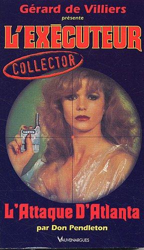 L'Executeur collector 27 : L'attaque d'Atlanta