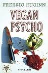 Vegan Psycho par Huginn