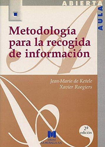 Metodología para la recogida de información (Aula Abierta) por Jean-Marie de Ketele