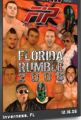 Full Impact Pro Wrestling: FIP - Florida Rumble 2006 DVD