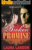 Broken Promise (Brotherhood Series Book 2)