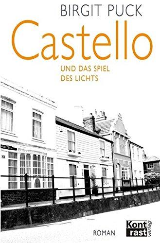 Castello und das Spiel des Lichts -