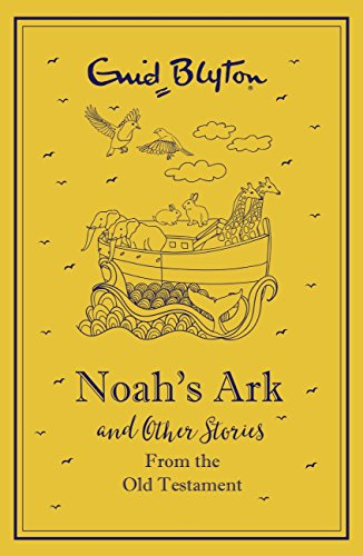 Noah's Ark and Other Bible Stories From the Old Testament: Old Testament - gift edition (Bumper Short Story Collections)