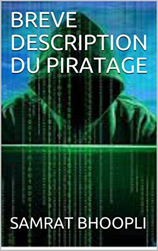 Couverture du livre BREVE DESCRIPTION DU PIRATAGE