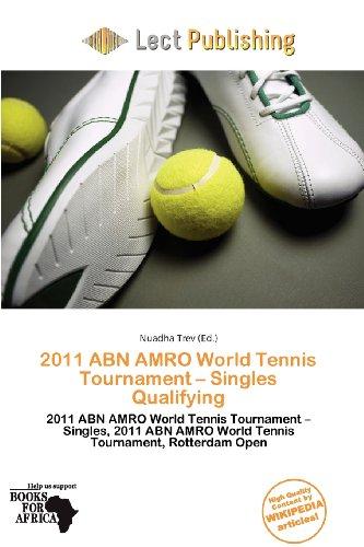 2011-abn-amro-world-tennis-tournament-singles-qualifying