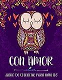 Con Amor: Libro De Colorear Para Adultos