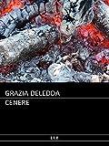 Deledda - Cenere
