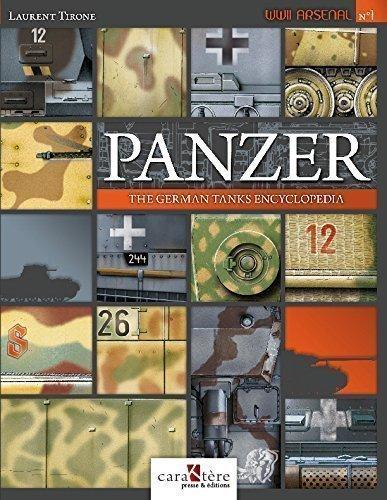 Panzer : the German tanks encyclopedia by Laurent TIRONE (2015-08-02)