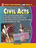 Law Series 15: Civil Acts (The Specific Relief Act,1963, the Indian Partnership Act,1932 the Arbitration and Conciliation Act,1996 the Limitation Act,1963