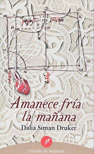 Amanece Fria La Manana
