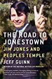 The Road to Jonestown: Jim Jones and Peoples Temple