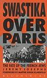 Swastika Over Paris par Josephs