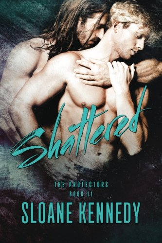 Shattered: Volume 11 (The Protectors)
