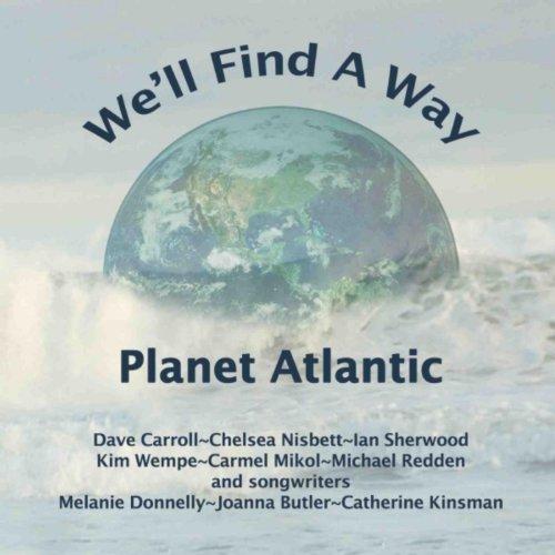 Planet Atlantic We'll Find a Way - Single