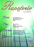 Pianoforte, 1; Antologia Di Successi By Franco Concina