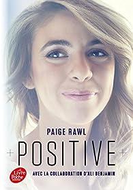 Positive par Paige Rawl