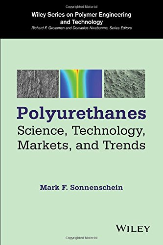 polyurethanes-science-technology-markets-and-trends-wiley-series-on-polymer-engineering-and-technolo