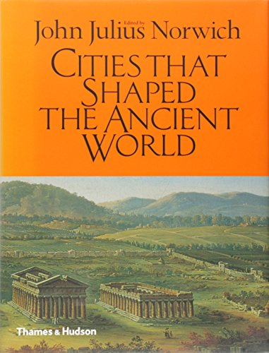 Cities That Shaped the Ancient World