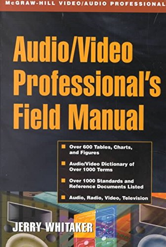 [Audio and Radio Engineer's Field Manual] (By: Steve Chapman) [published: December, 2001]