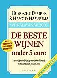 Wijnalmanak 2007 / druk 2: de beste wijnen onder 5 euro