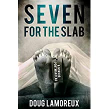 Seven For The Slab: A Horror Portmanteau (English Edition)