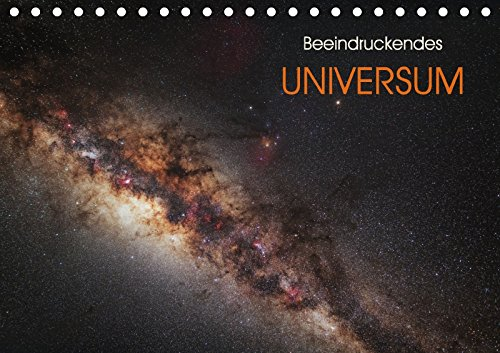 Preisvergleich Produktbild Beeindruckendes Universum (Tischkalender 2018 DIN A5 quer): Eine Auswahl von spektakuären Himmelsobjekten innerhalb und jenseits unserer Galaxis. (Monatskalender, 14 Seiten )