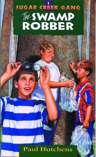 The Swamp Robber (Sugar Creek Gang Original Series) por Paul Hutchens