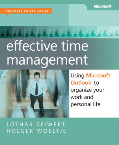 Effective Time Management: Using Microsoft Outlook to Organize Your Work and Personal Life (Business Skills) por Lothar Seiwert