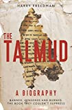 The Talmud – A Biography: Banned, censored and burned. The book they couldn't suppress