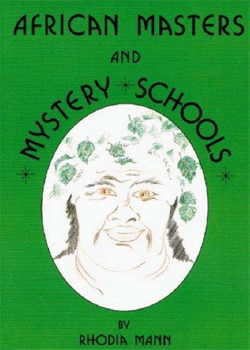 African Masters and Mystery Schools por Rhodia Mann