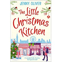 The Little Christmas Kitchen: A wonderfully festive, feel-good read