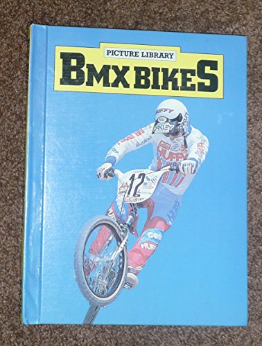 Bmx Bikes (Picture Library), used for sale  Delivered anywhere in UK