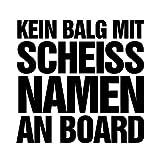 Shocker Kein Balg mit scheiß Namen an Board Autoaufkleber Autosticker Auto Sticker ca. 15 x 15 cm schwarz schwarz ca. 15 x 15 cm