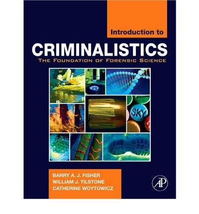 [ Introduction to Criminalistics The Foundation of Forensic Science ] [ INTRODUCTION TO CRIMINALISTICS THE FOUNDATION OF FORENSIC SCIENCE ] BY Woytowicz, Catherine ( AUTHOR ) Feb-03-2009 HardCover