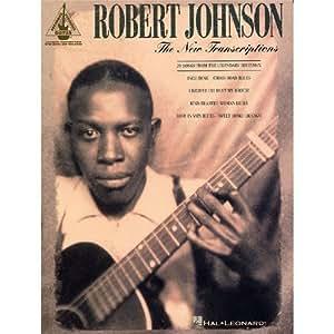 Robert Johnson: The New Transcriptions. Partitions pour Tablature Guitare(Symboles d'Accords)