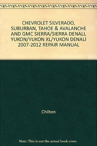CHEVROLET SILVERADO, SUBURBAN, TAHOE & AVALANCHE AND GMC SIERRA/SIERRA DENALI,