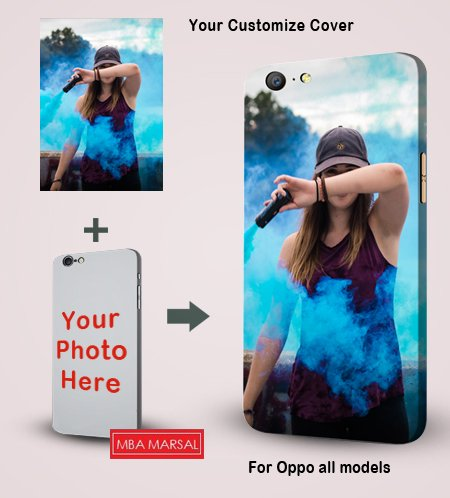 Customize Photo Printed Mobile Back Cover For Oppo A37 / Oppo A57 / Oppo A59 / Oppo A71 / Oppo F1 / Oppo F1 Plus / Oppo F1s / Oppo F3 / Oppo F3 Plus / Oppo F5 / Oppo Find 7 / Oppo N1 / Oppo N1 mini / Oppo Neo 5 / Oppo A31 / Oppo Neo 7 / Oppo A33 / Oppo R7 / Oppo R7 Plus / Oppo R7s / Oppo R9 / Oppo R9 Plus  available at amazon for Rs.249