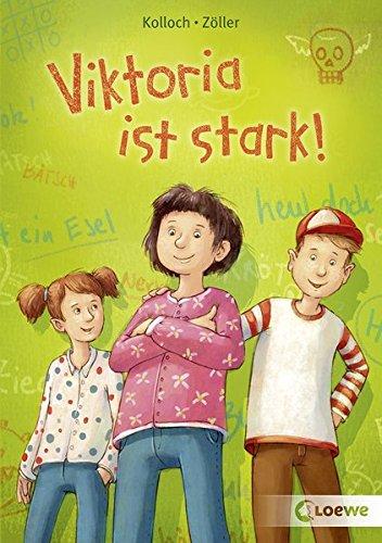 Viktoria ist stark!