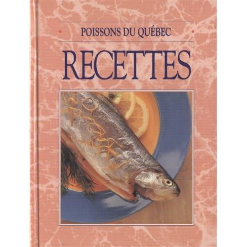 Poissons du Québec : Recettes