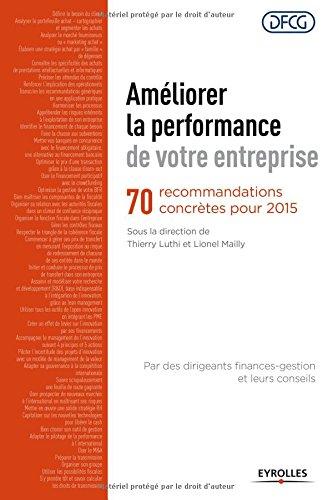 Améliorer la performance de votre entreprise: 70 recommandations concrètes pour 2015.