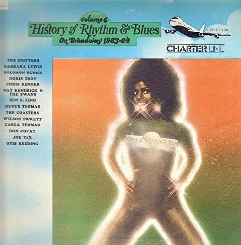 History Of Rhythm & Blues Volume 6 On Broadway 1963-64 [Vinyl LP]